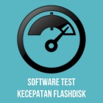 Software Test Kecepatan Flashdisk